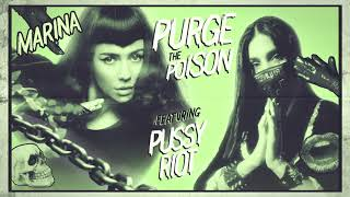 MARINA - Purge The Poison (feat. Pussy Riot) [Official Audio]