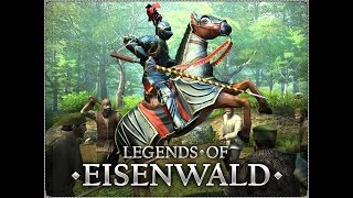 Let's look at: Legends of Eisenwald