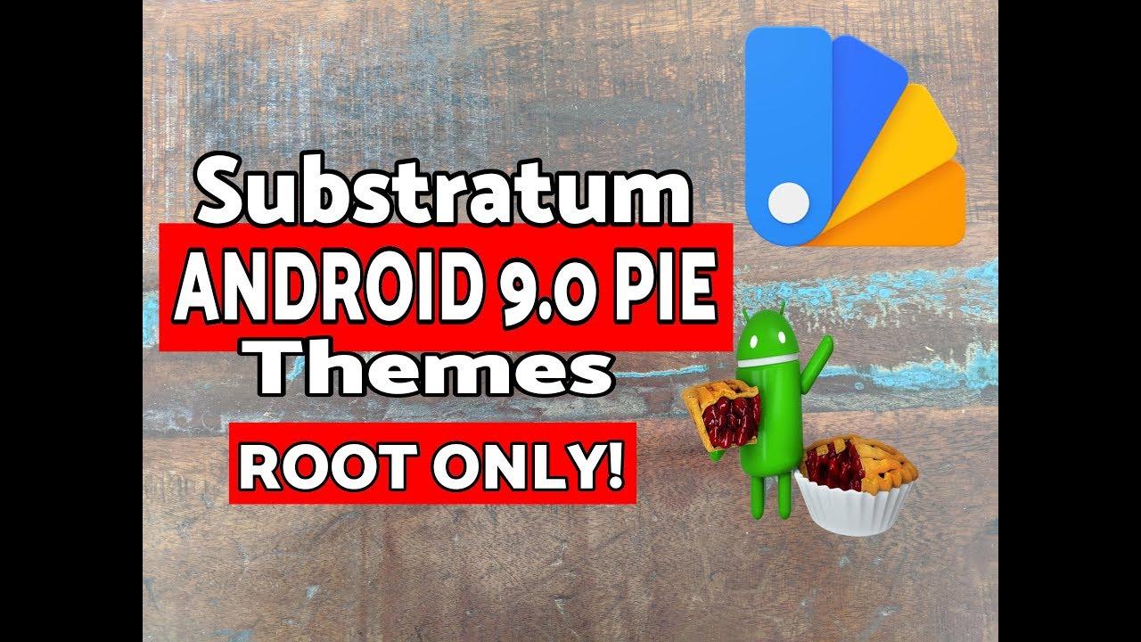 Substratum Android 9 0 Pie