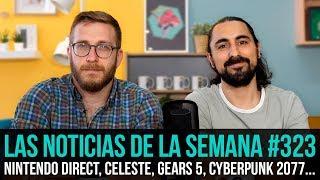 ¡La semana en 10 min #323! Nintendo Direct, Celeste, Gears 5, Cyberpunk 2077...