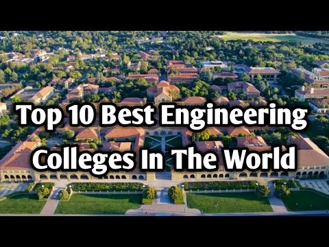Top 10 Best Engineering Colleges In The World