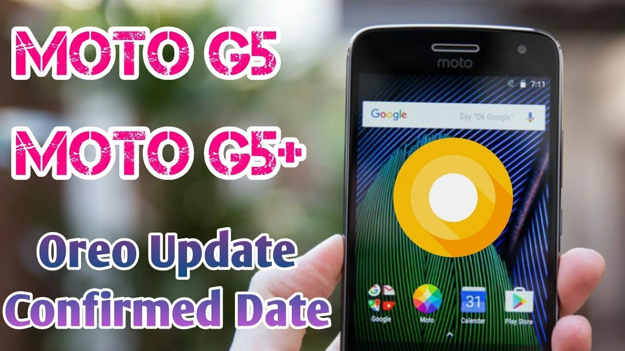 android oreo release date for moto g5 plus in india