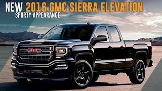 An In Depth Review Of The 2016 GMC Sierra Elevation Edition
