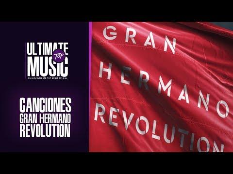 Canciones GRAN HERMANO 18 Revolution. (GH 2018)