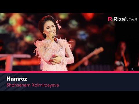 Shohsanam Xolmirzayeva - Hamroz