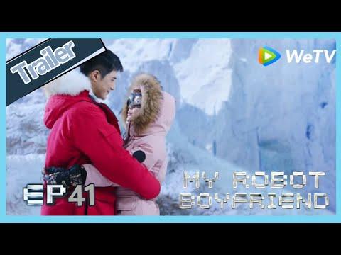 【ENG SUB】My Robot Boyfriend EP41 Trailer Meng Yan And Mo Bai Go Climb For The Dating