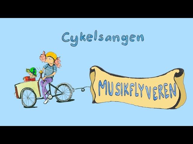Cykelsangen / Musikflyveren / Børnemusik