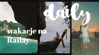 DAILY 43 || wakacje na Railay Beach ♡