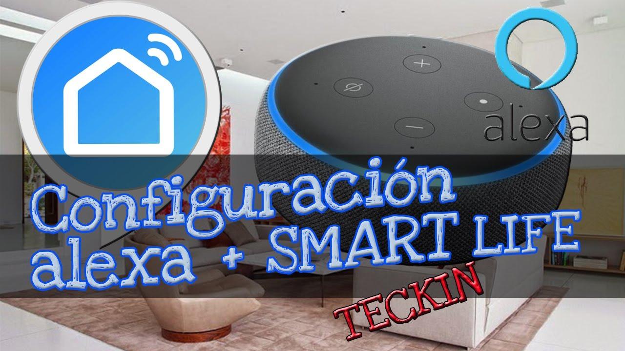 Smart Life Alexa Teckin CONFIGURACIÓN