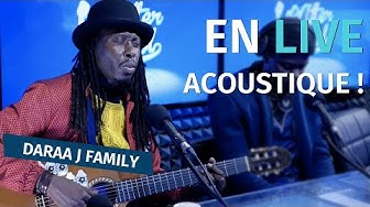 Daara J Family en live acoustique !