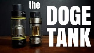 Doge Tank Review with HELYX re-wick and RBA base coiling - AKA Big Bore Bertha