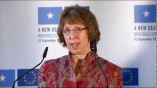 A New Deal for Somalia - Catherine Ashton speaking at the Press Conference