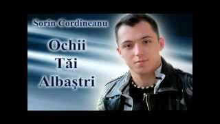 Sorin Cordineanu - Ochii Tai Albastri