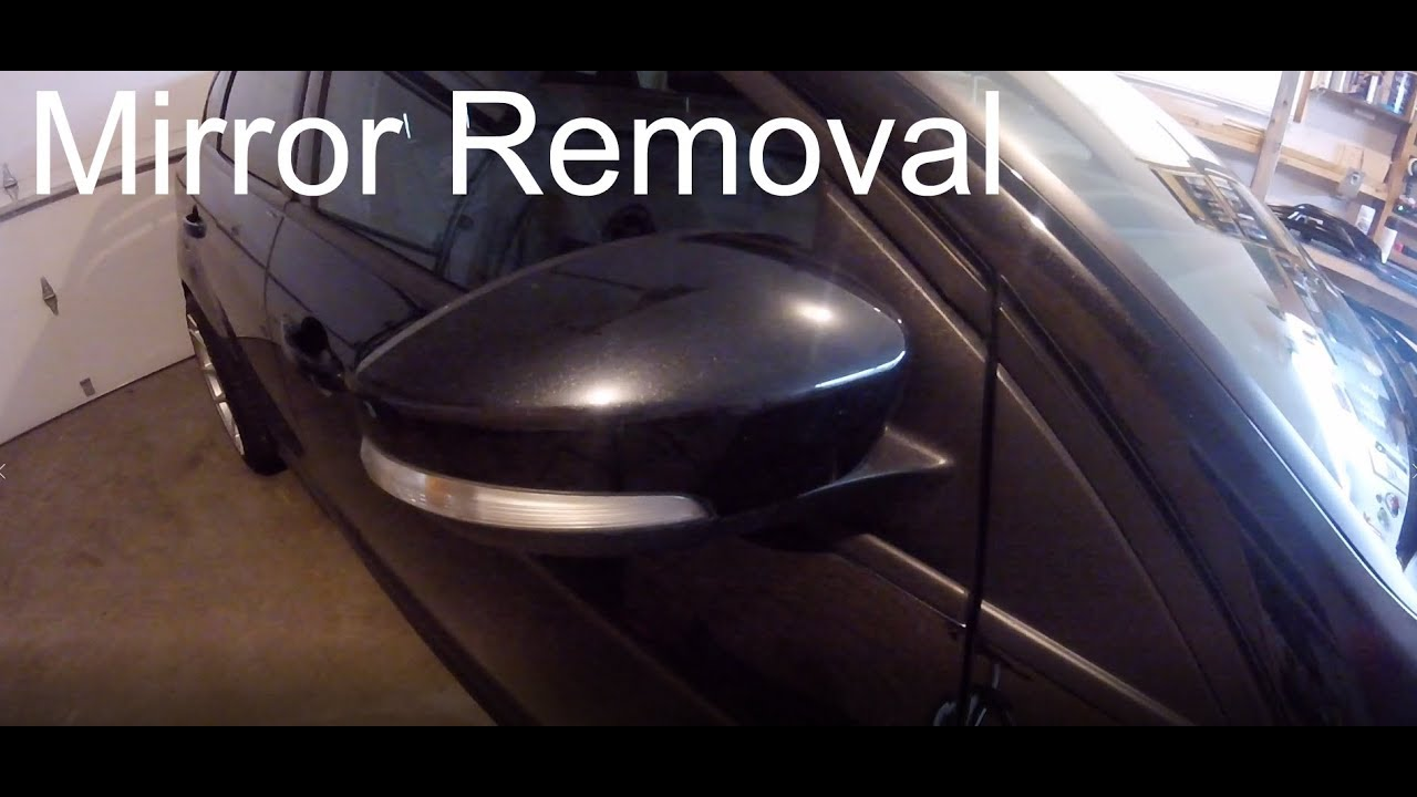 Ford Focus Mk3 2012 2018 Mirror Removal And Teardown