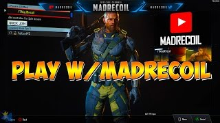 Want to be in a Video Want to Play with MadRecoil Have a PS4