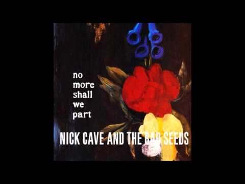 Nick Cave & The Bad Seeds - The Sorrowful Wife [Post Punk]