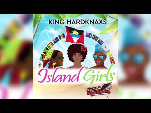 King Hard Knaxs - Island Girls