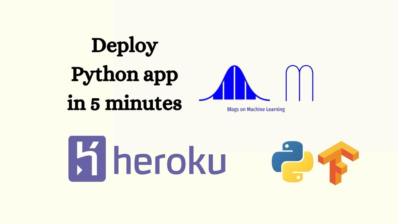 How to Deploy Python Web APP to Heroku Cloud with TensorFlow & FastAPI