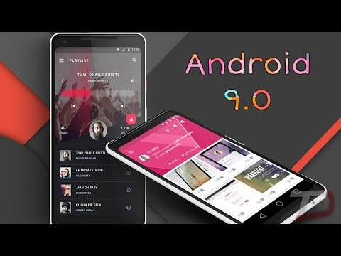 "Android 9.0 ""P"" with Material Design 2.0"