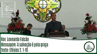 A salvação é pela graça   Rev. Leonardo Falcão   IPBV