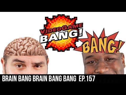 BRAIN BANG BRAIN BANG BANG ep.157