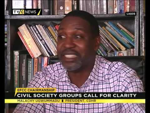 EFCC Chairmanchip: Civil Society Groups Call for clarity
