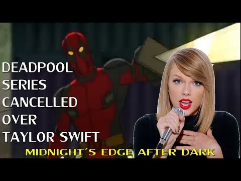 Deadpool Animated Series Cancelled Over Taylor Swift