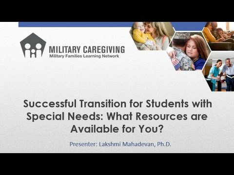 Successful Transition for Students with Special Needs: What resources are available to you?