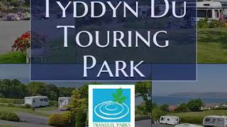 Tyddyn Du Touring Park 2019