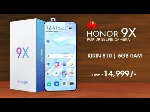 Honor 9X - Kirin 810, Popup Selfie Camera, FullView Display | Honor 9X