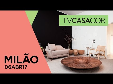 Milan Design Week 2017: Jader Almeida, Maneco Quinderé e muito mais no TV CASACOR ao VIVO