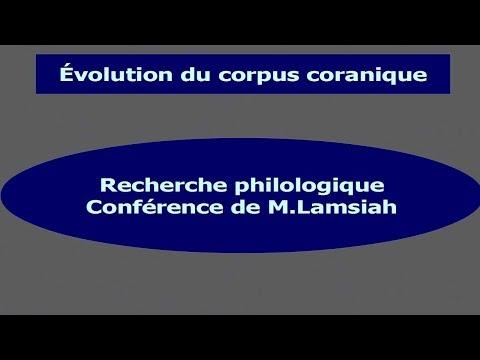 Recherche philologique sur le Coran : Conférence de M. Lamsiah Mohamed