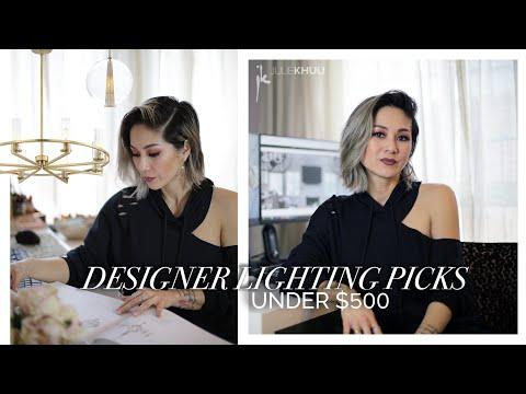 BEST LIGHT FIXTURES under $500 | Designer Lighting Picks | Julie Khuu