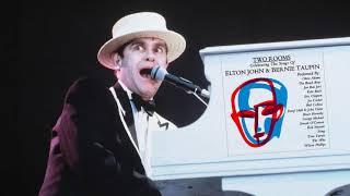 Two Rooms - Celebrating The Songs Of Elton John & Bernie Taupin Full Album HD