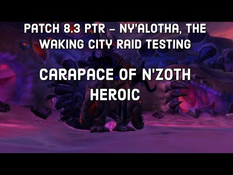 World of Warcraft PTR 8.3 -  Carapace of N'zoth Heroic Testing Warlock PoV