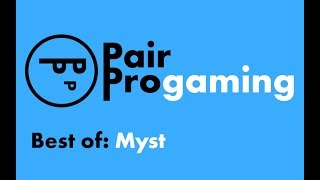 Best of Myst - Pair Progaming