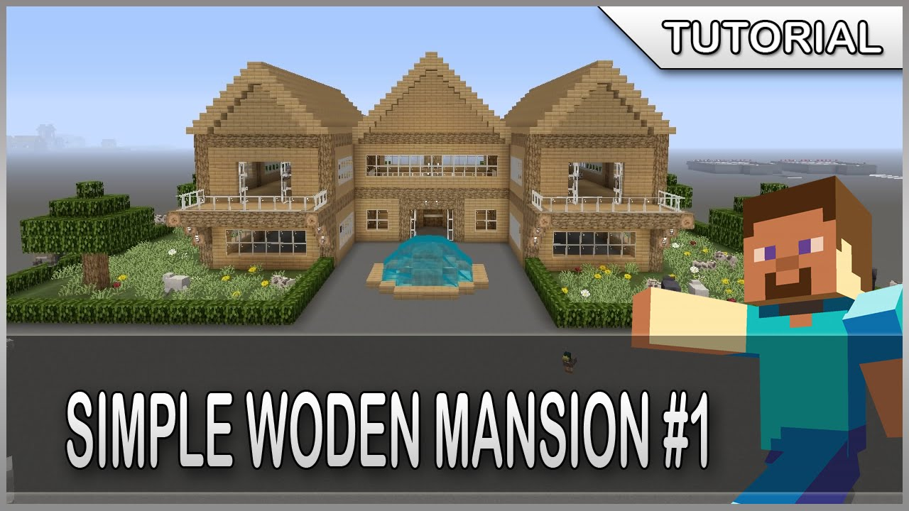 Minecraft How To Build A Simple Wooden Mansion 1 Youtube