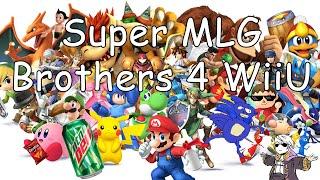 Super MLG Brothers 4 WiiU