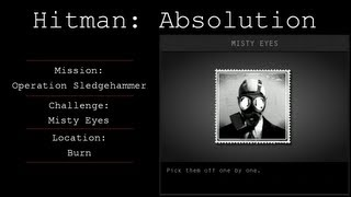 Hitman: Absolution Challenge Guide - Misty Eyes -- Operation Sledgehammer