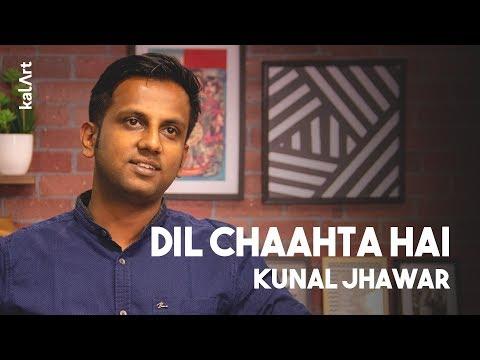Dil Chaahta Hai - Kunal Jhawar - KalArt Hindi Poetry