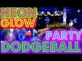 NEON GLOW PARTY - Dodgeball Games Blacklight Party Ideas Kids Teens Youth Event