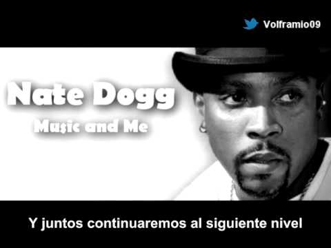 Nate Dogg Music And Me Subtitulado Español Youtube