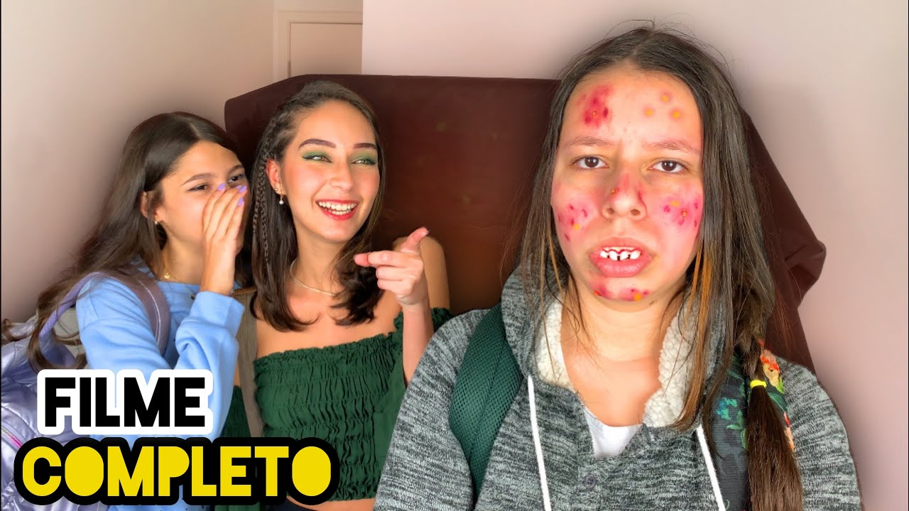 A Garota Com Espinhas Que Sofria Bullying - O FILME