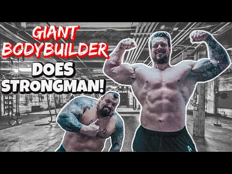 GIANT BODYBUILDER TRIES STRONGMAN! ft Jamie Johal