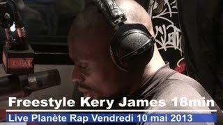 Kery James - Freestyle Street Life 18 minutes