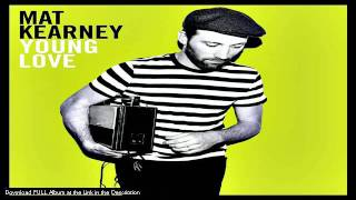 Mat Kearney  - Chasing the Light - LYRICS (NEW ALBUM DOWNLOAD 2011)