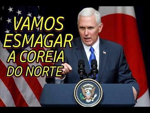 EUA diz que vai ESMAGAR COREIA DO NORTE