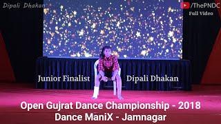 The Inspirational Journey || Dipali Dhakan || Dance ManiX - 2018 (OGDC) - Jamnagar || The PNDC