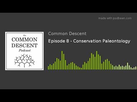 Episode 8 - Conservation Paleontology