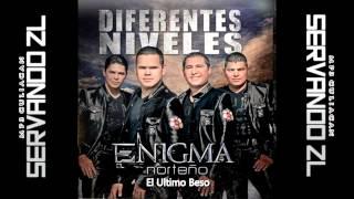Enigma Norteño - El Ultimo Beso (Estudio 2013)